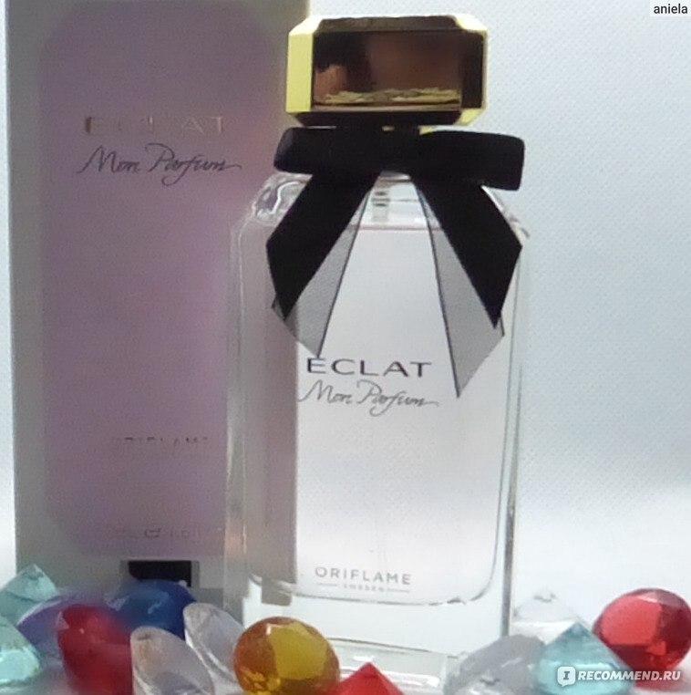 Oriflame Eclat Mon Parfum идеальный аромат на весну женственный