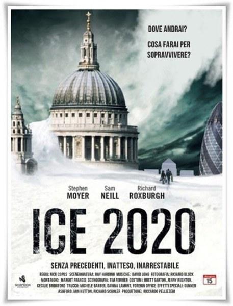 День, когда земля замерзла/Ice 2020 - «Фильм-катастрофа